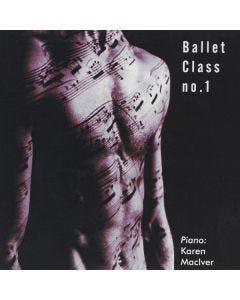 Karen MacIver Ballet Class No.1 CD